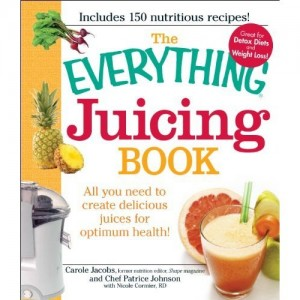 The Everything Juicing Book